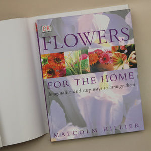 Accents - Flowers for the Home Hardback book Malcolm Hillier